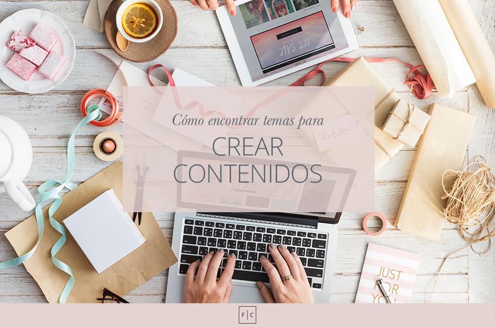 ¿Cómo encontrar temas para crear contenidos?