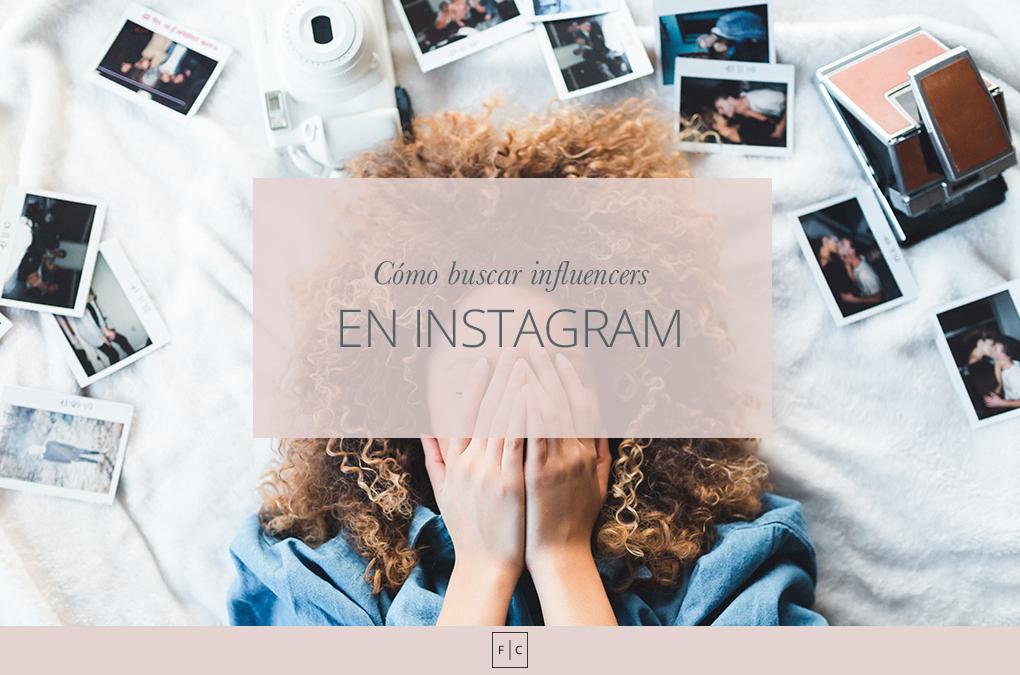 Cómo buscar influencers en Instagram