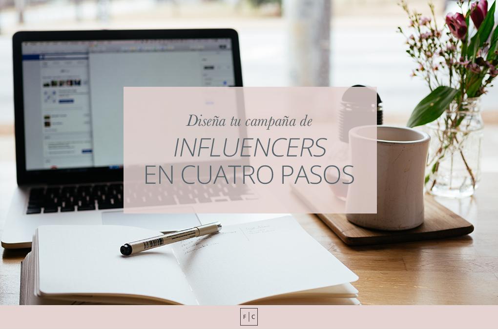 Diseña tu campaña de influencers en cuatro pasos