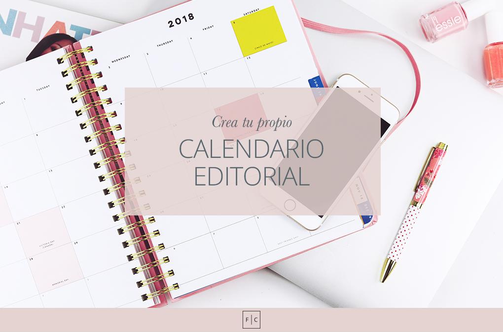 Crea tu propio calendario editorial de forma fácil y organizada [ Incluye descargable ]