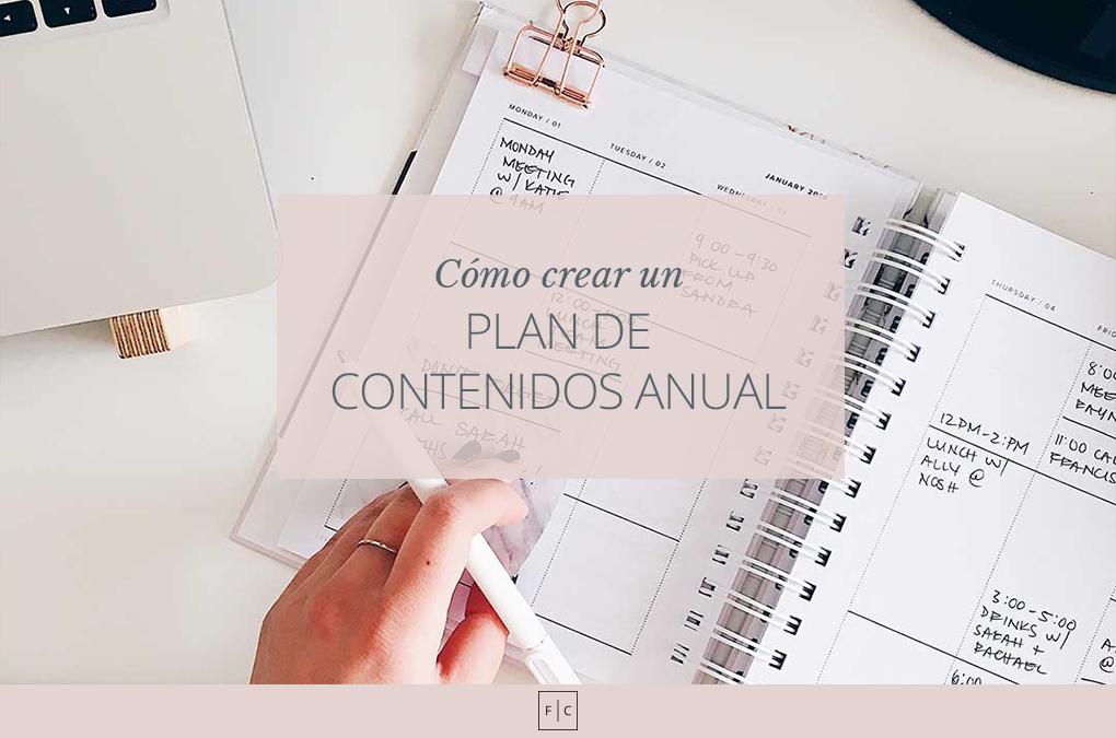 Cómo hacer un plan de contenidos anual