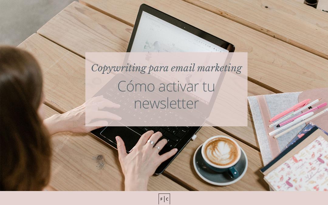 Cómo activar tu newsletter | Entrevista a Bea Moure + Ejemplos